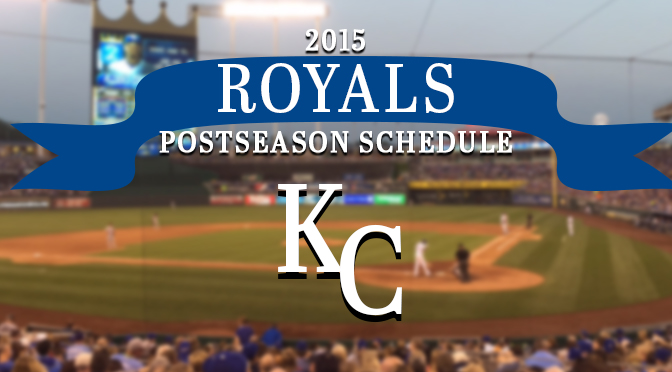 Royals postseason schedule blog